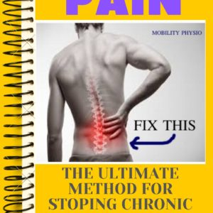FIX PAIN: The Ultimate Guide to a Pain Free Life